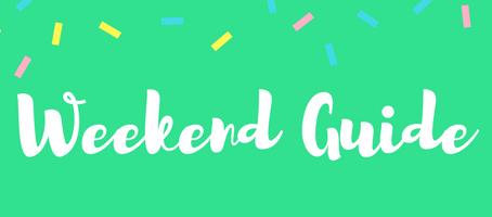 Weekend Guide: April 6 - 8