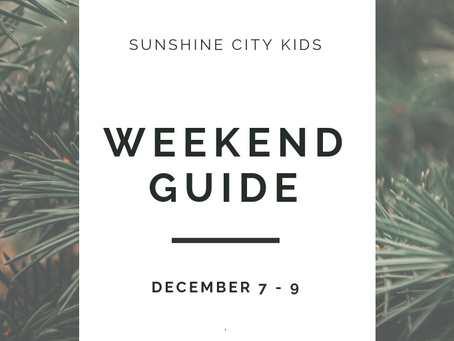 Weekend Guide: December 7 - 9