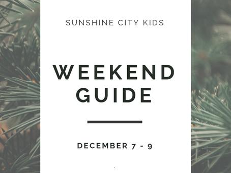 Weekend Guide: December 7 - 9