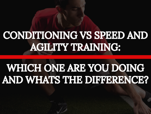 Conditioning vs Speed and Agility Training...