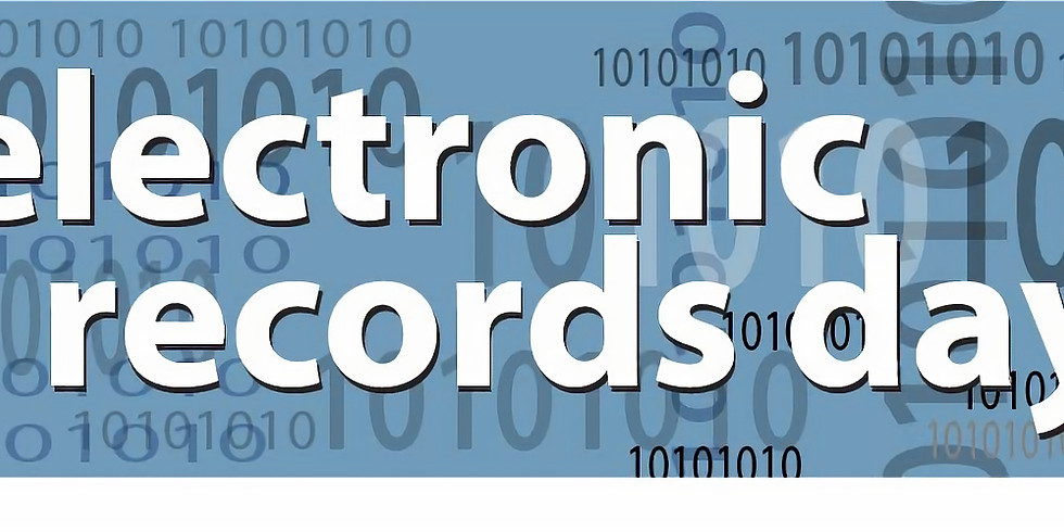 Electronic Records Day Webinar 1