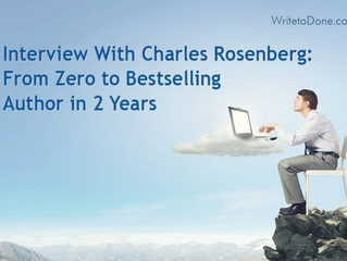 Interview With Charles Rosenberg: From Zero to Bestselling Author in 2 Years