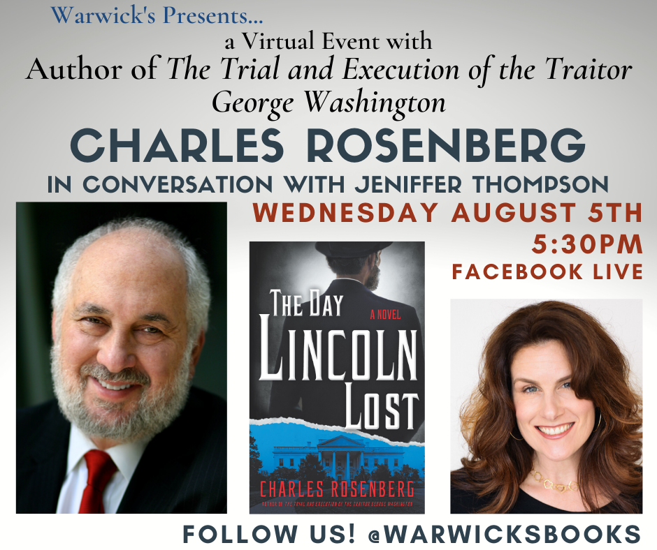 The Day Lincoln Lost Warwick Book Event Information