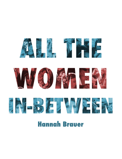 Fiction - Hopwood Awards 2018 (All the Women In-Between)