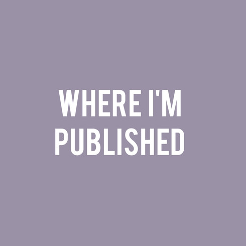 Where I'm Published (Complete List)