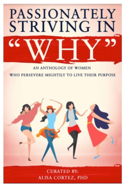 """Passionately Striving In """"Why"""""""