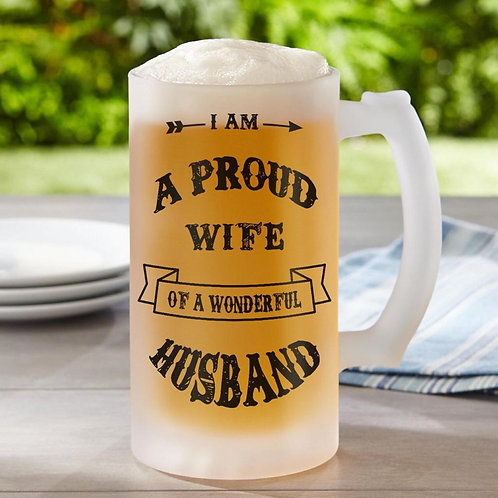 Proud Wife Frosted Beer Glass