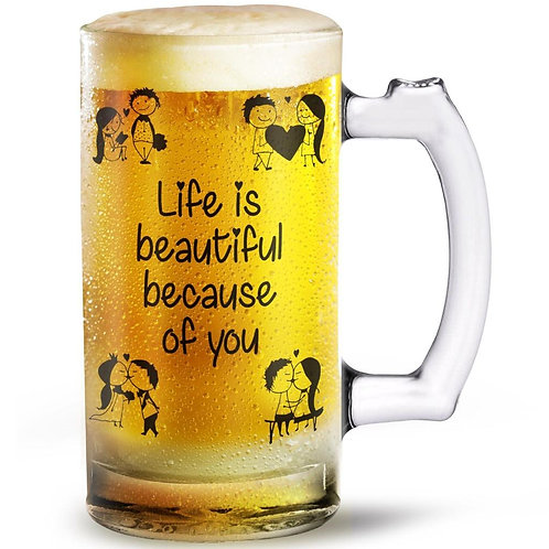 Life is Beautiful  Beer Glass