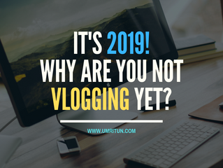 It's 2019, Why Are You Not Vlogging Yet?
