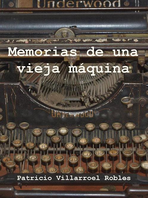 Memorias de una vieja máquina