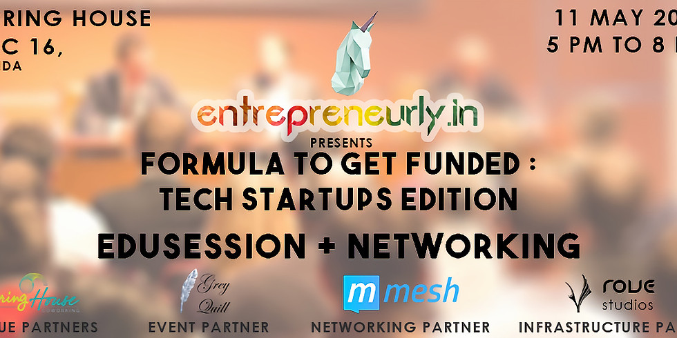 Formula to get funded : Tech Startups Edition