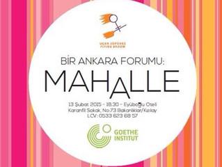 """AsiKeçi Bir Ankara Forumu """"Mahalle""""de 13.02.2015"""