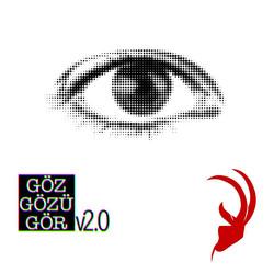 GözGözüGörv2.0