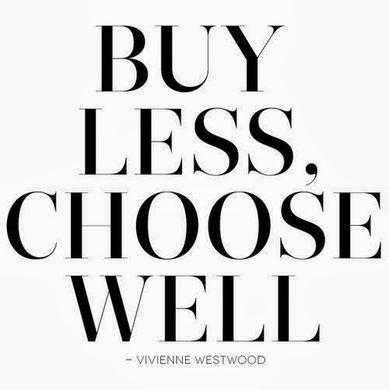 Vivienne Westwood Conscious Consumerism Quote