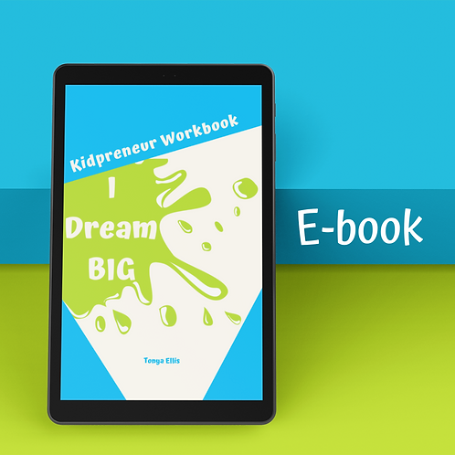 I Dream BIG: Kidpreneur Workbook
