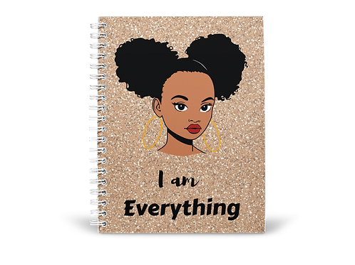 I am Everything Notebook (Teen)