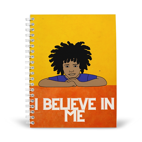 I Believe in Me Notebook