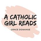 A Catholic Girl Reads LOGO (1).png