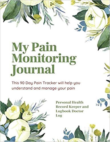 90 Day Pain Tracker will help you understand and manage your pain.