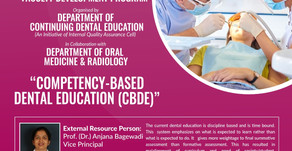 Competency Based Dental Education with Dr Anjali Begewadi