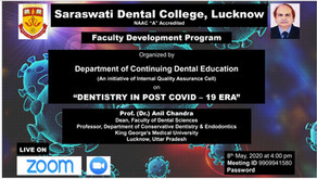 """""""Dentistry in post COVID-19 Era"""" on 8th May, 2020 from 4.00 pm onwards by Dr. (Prof.) Anil Chandra"""