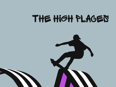 """""""THE HiGH PLACES"""" Documentary (Coming Soon)"""