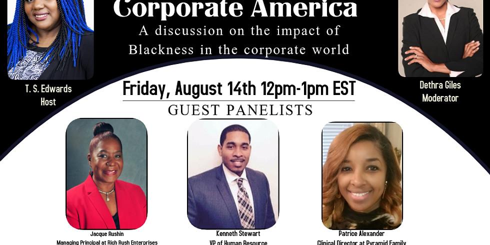 Being Black in Corporate America