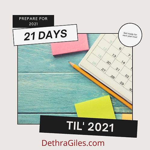 21 Days Til' 2021