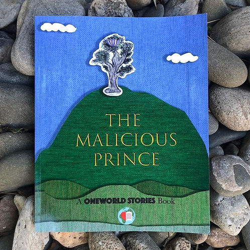 THE MALICIOUS PRINCE: A OWS BOOK