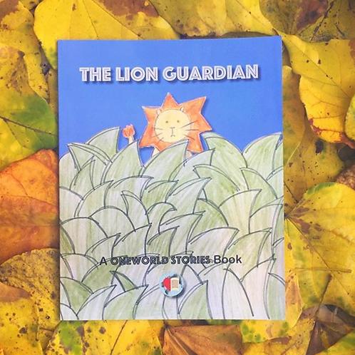 THE LION GUARDIAN: A OWS BOOK