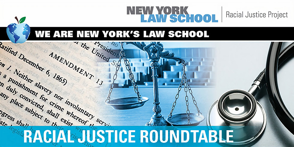 New York's Law School Racial Justice Roundtable