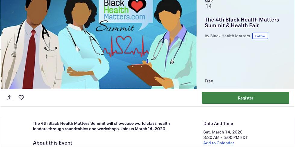 The 4th Black Health Matters Summit & Health Fair