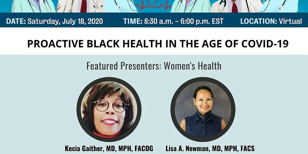 Black Health Matters, Virtual Summit: Proactive Health in the Age of COVID-19