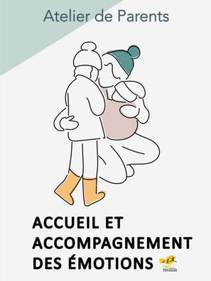Atelier de Parents Accueil et accompagnement des émotions Isabelle Filliozat Coaching parental Lorraine Favre