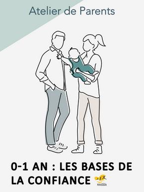 atelier de parents 0 a 1 an les bases de la confiance isabelle filliozat