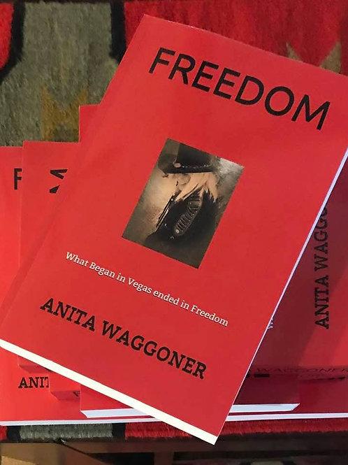 FREEDOM BY ANITA WAGGONER