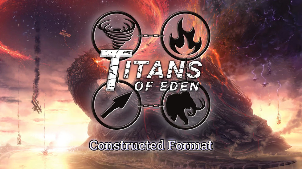 Titans Of Eden: Constructed Format Overview