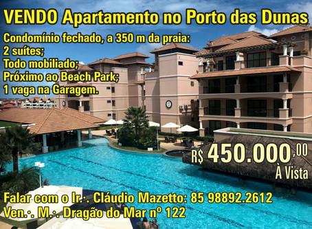 Apartamento no Porto das Dunas, perto do Beach Park. Informações, Cláudio Mazetto: 85 98892.2612.
