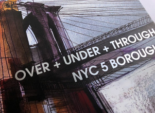 New OVER + UNDER + THROUGH NYC5 Boroughs book.