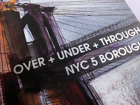 OVER+UNDER+THROUGH+NYC5
