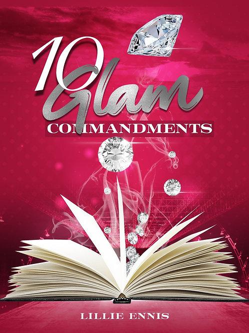 The 10 Glam Commandments