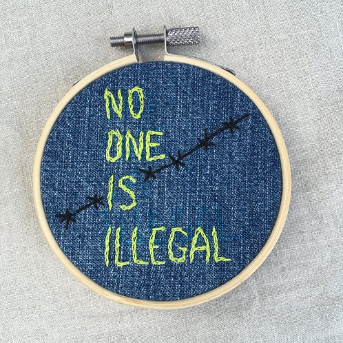No one is illegal - SOLD
