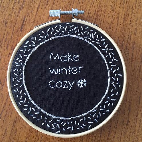 "Make winter cozy ""4"""