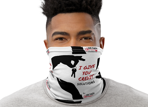 I Give You Credit Neck Gaiter/ Face Mask