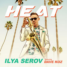 ILYA SEROV - Heat (feat. Dave Koz) artwo