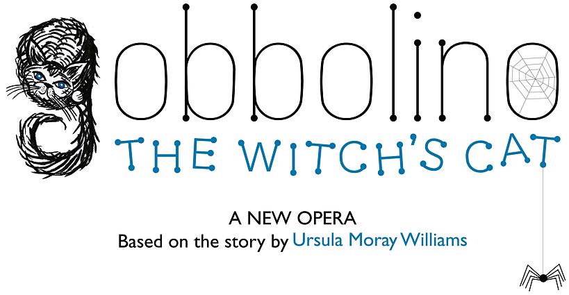 Gobbolino The Witch's Cat - Into Opera