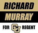Richard Murray for CU Regent