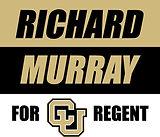 Richard Murray for CU Regent