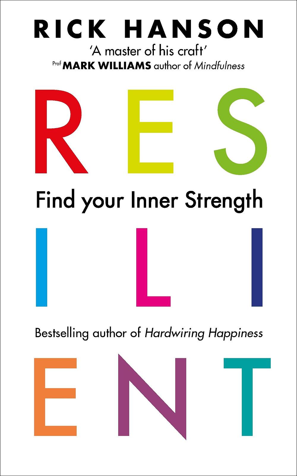 Resilient by Rick Hanson Ph.D image via Amazon website