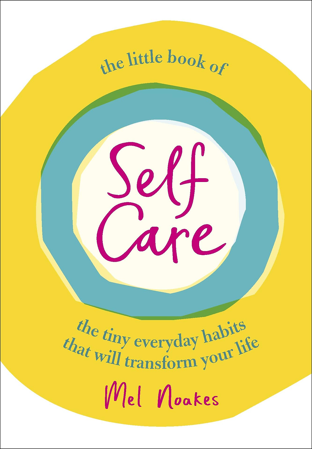 The Little Book of Self Care by Mel Noakes image via Amazon website